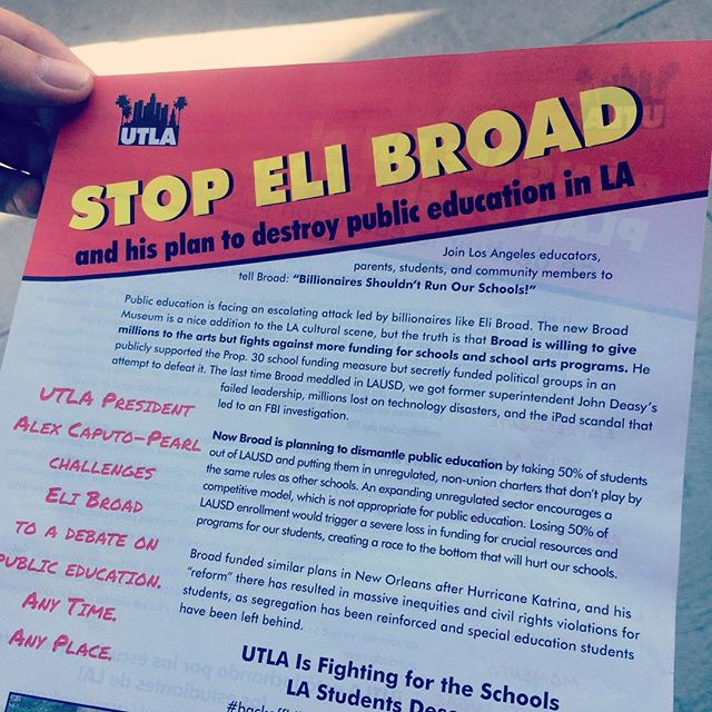 Union teachers are handing out this sensationalist pamphlet about Broad advocating for students. #dtla #losangeles #broadmuseum